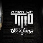 Army of Two: Devil's Cartel Co-op Demo Hitting Consoles March 12th