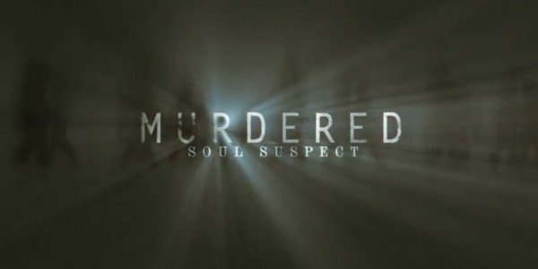 Murdered-Soul-Suspect-600x300